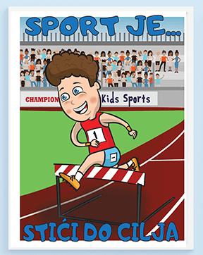 Sport je stići do cilja atletika, poster za vaše mališane.