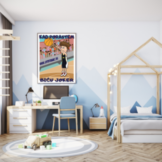 Posteri za decije sobe košarkaš, kad porastem biću Joker. Sportanc posteri