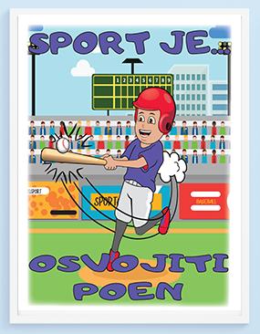 Bejzbol sport je osvojiti poen, sportanac posteri