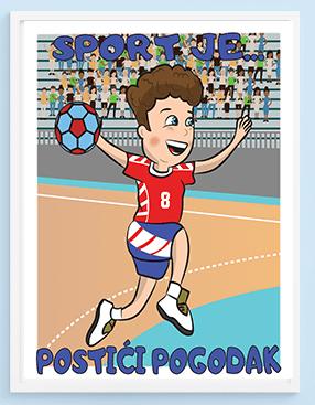 Poster za dečije sobe rukomet sport je... postići pogodak