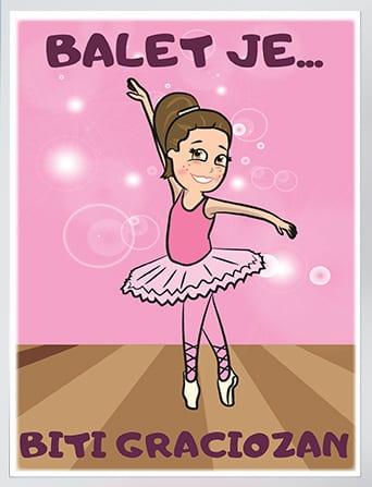 Poster za devojčice balerina, balet je biti graciozan. Ulepšajete sobe vaših princeza uz sportanac postere.